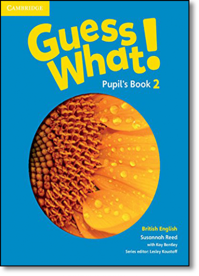 GUESS WHAT! LEVEL 2 - PUPIL´S BOOK - BRITISH ENGLISH