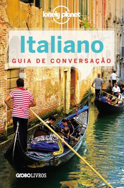 GUIA DE CONVERSACAO - ITALIANO - LONELY PLANET