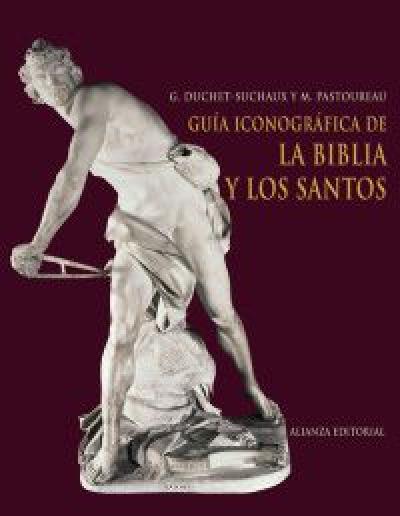 GUIA ICONOGRAFICA DE LA BIBLIA Y LOS SANTOS