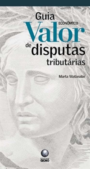 GUIA VALOR ECONOMICO DE DISPUTAS TRIBUTARIAS - 1
