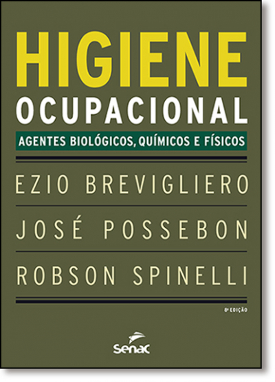 HIGIENE OCUPACIONAL - AGENTES BIOLOGICOS QUIMICOS E FISICOS