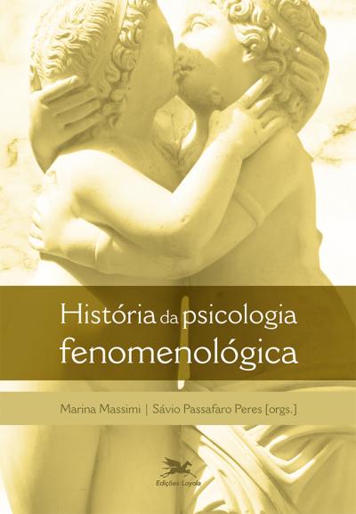 HISTÓRIA DA PSICOLOGIA E FENOMENOLOGIA