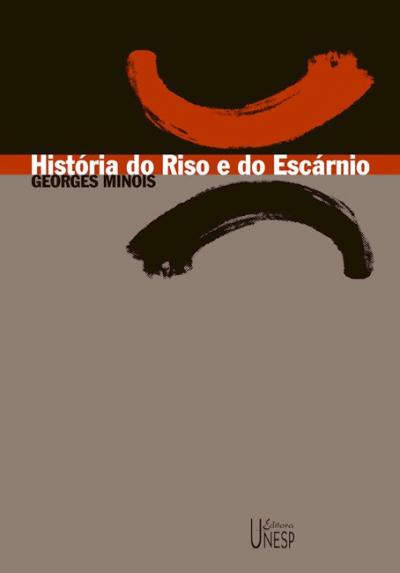 HISTÓRIA DO RISO E DO ESCÁRNIO
