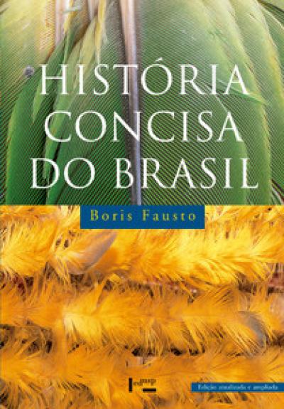 HISTORIA CONCISA DO BRASIL - EDICAO ATUALIZADA E AMPLIADA