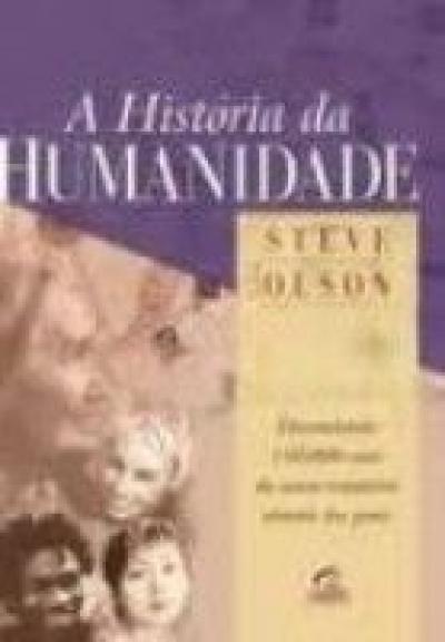 HISTORIA DA HUMANIDADE, A