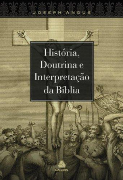 HISTORIA DOUTRINA E INTERPRETACAO DA BIBLIA