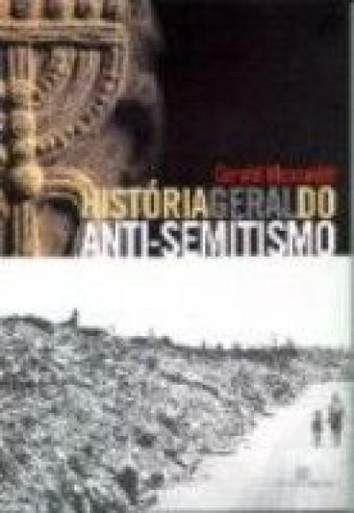 HISTORIA GERAL DO ANTI-SEMITISMO