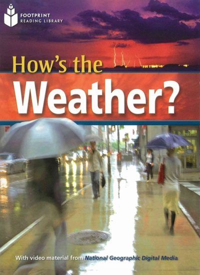 HOW´S THE WEATHER? WITH MULTI-ROM - BRITISH ENGLISH - LEVEL 6 - 2200 B2