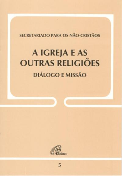 IGREJA E AS OUTRAS RELIGIOES, A  - 3ª