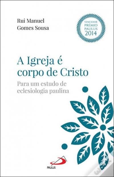 IGREJA E CORPO DE CRISTO, A