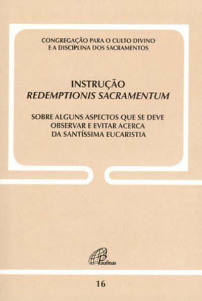 INSTRUCAO REDEMPTIONIS SACRAMENTUM - 11ª