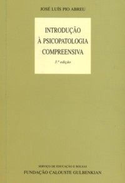 INTRODUCAO A PSICOPATOLOGIA COMPREENSIVA