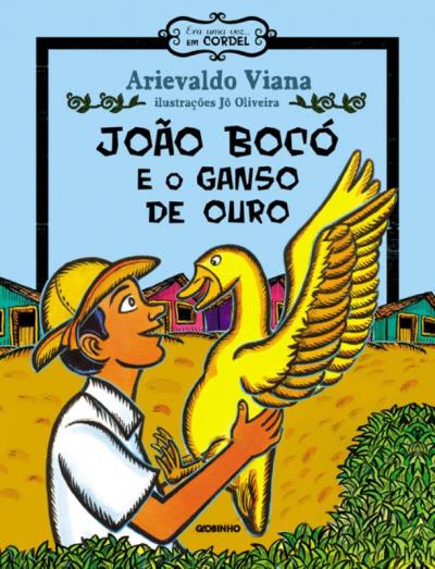 JOÃO BOCÓ E O GANSO DE OURO