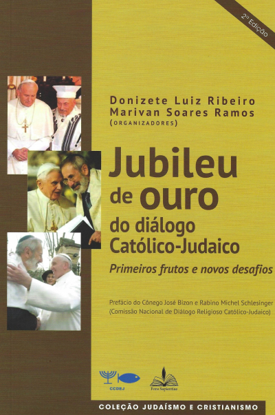 JUBILEU DE OURO DO DIÁLOGO CATÓLICO JUDAICO