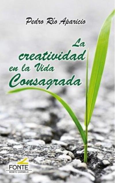 LA CREATIVIDAD EN LA VIDA CONSAGRADA