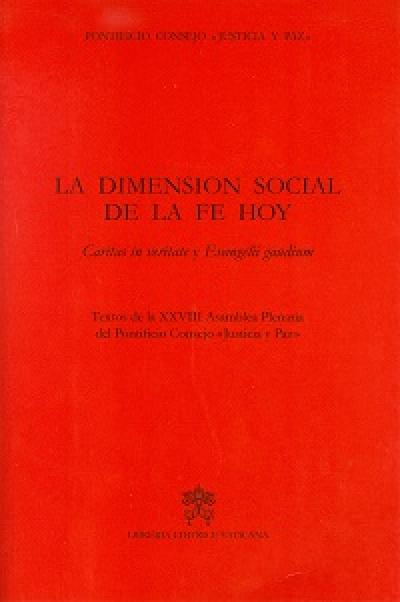 LA DIMENSION SOCIAL DE LA FE HOY - CARITAS IN VERITATE Y EVANGELIUM GAUDIUM
