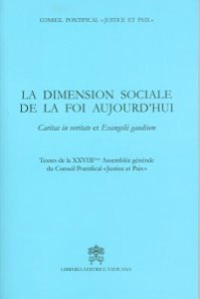 LA IMENSION SOCIALE DE LA FOI AUJOURD´HUI - CARITAS IN VERITATE ET EVANGELII GAUDIUM