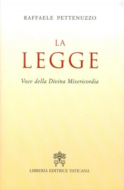 LA LEGGE - VOCE DELLA DIVINA MISERICORDIA