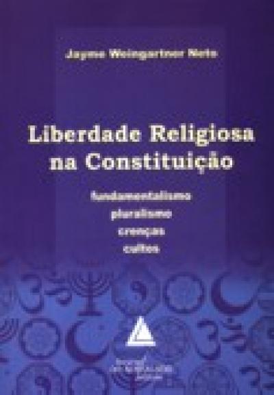 LIBERDADE RELIGIOSA NA CONSTITUIÇÃO