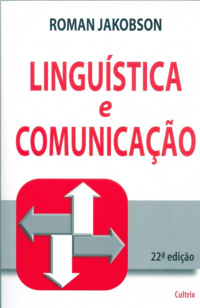 LINGUÍSTICA E COMUNICAÇÃO
