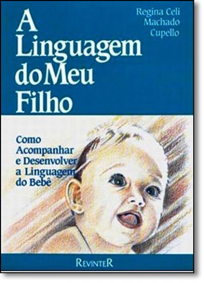 LINGUAGEM DO MEU FILHO, A - 1ª