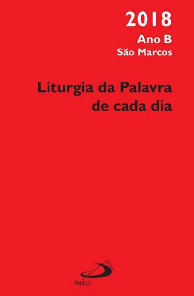 LITURGIA DA PALAVRA DE CADA DIA 2018