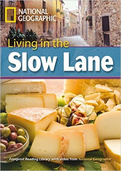 LIVING IN THE SLOW LANE - WITH MULTI-ROM - AMERICAN ENGLISH +  LEVEL 8 - 3000 C1