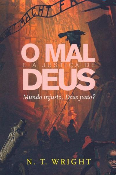 MAL E A JUSTICA DE DEUS, O