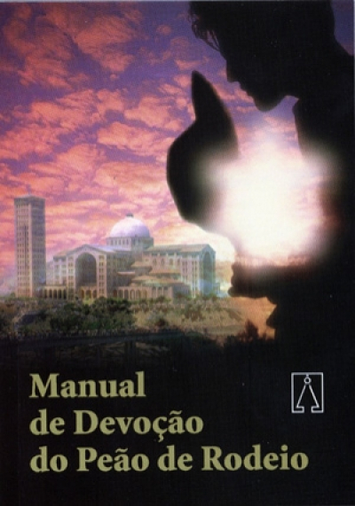 MANUAL DE DEVOCAO DO PEAO DE RODEIO