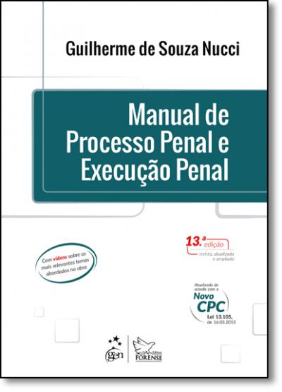MANUAL DE PROCESSO PENAL E EXECUCAO PENAL