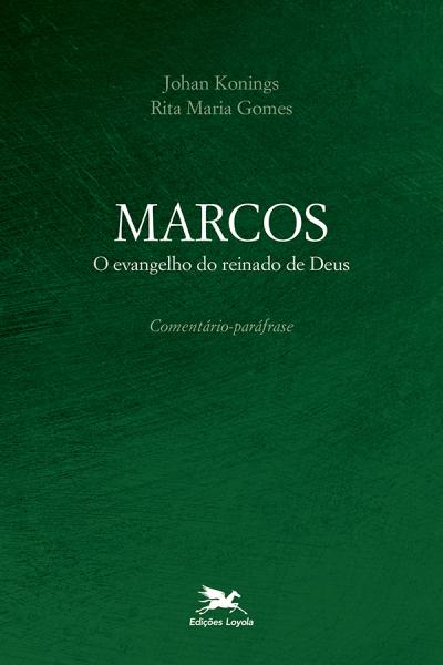 MARCOS - O EVANGELHO DO REINADO DE DEUS