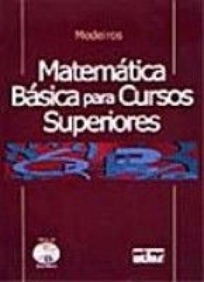 MATEMÁTICA BÁSICA PARA CURSOS SUPERIORES