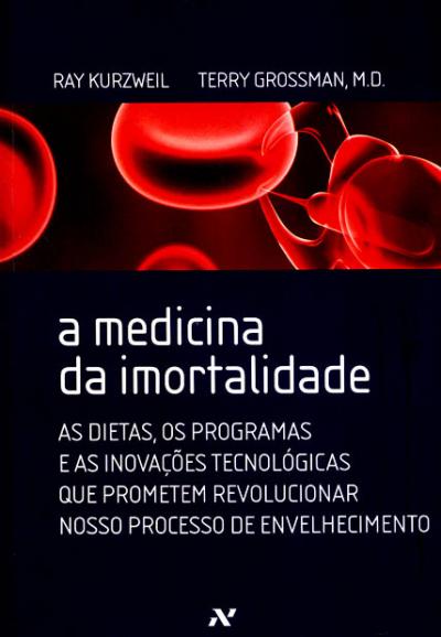 MEDICINA DA IMORTALIDADE, A