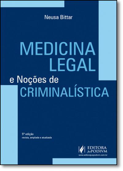 MEDICINA LEGAL E NOCOES CRIMINALÍSTICA