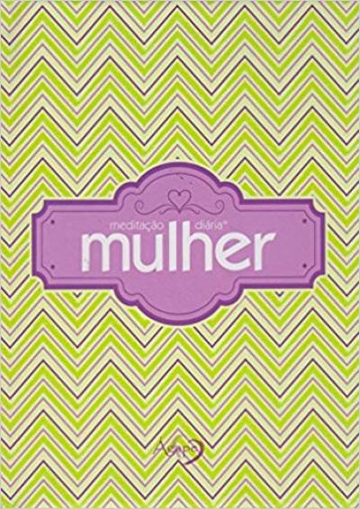 MEDITAÇÃO DIÁRIA MULHER - VERDE