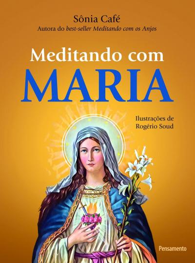 MEDITANDO COM MARIA
