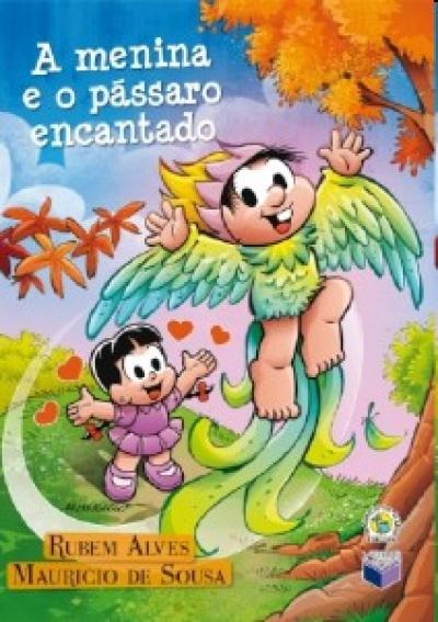 MENINA E O PÁSSARO ENCANTADO, A