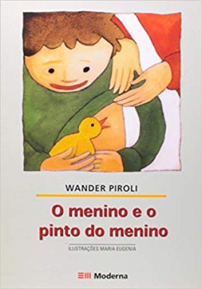 MENINO E O PINTO DO MENINO, O - COL. GIRASSOL - 2