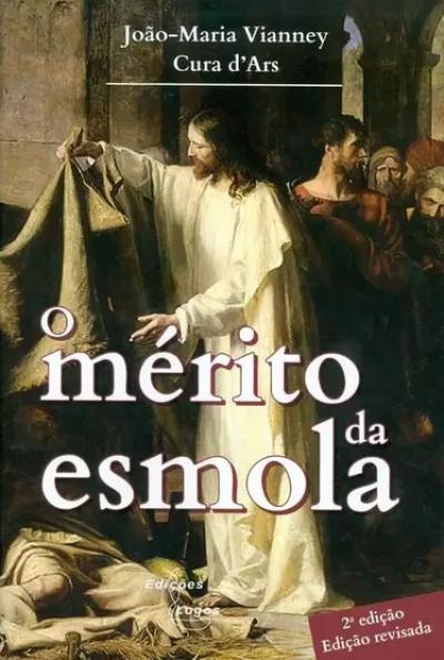 MERITO DA ESMOLA, O