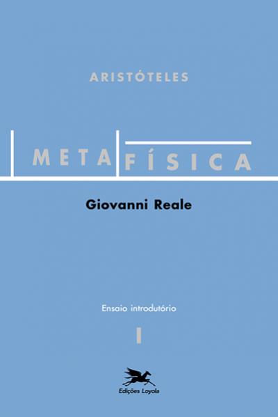 METAFÍSICA DE ARISTÓTELES - Vol. 1