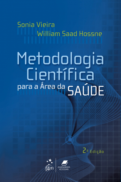METODOLOGIA CIENTÍFICA PARA A ÁREA DA SAÚDE