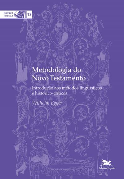 METODOLOGIA DO NOVO TESTAMENTO