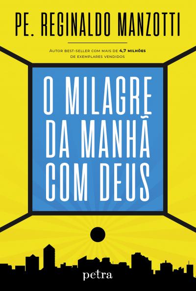 MILAGRE DA MANHÃ COM DEUS, O