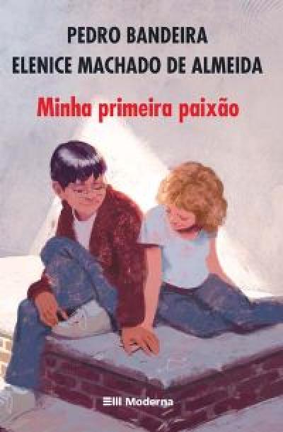MINHA PRIMEIRA PAIXAO ED3