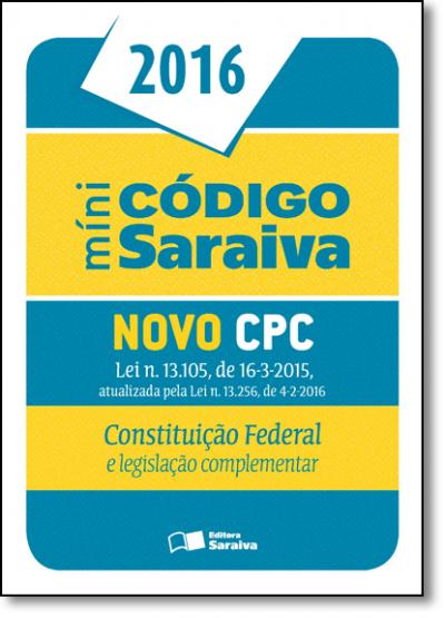 MINI CODIGO SARAIVA NOVO CPC LEI 13105/2016