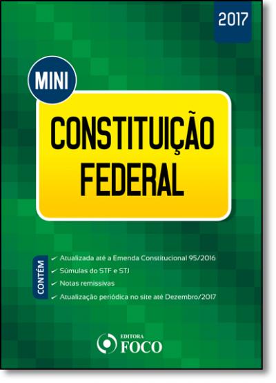 MINI CONSTITUIÇÃO FEDERAL - 1ª ED - 2017