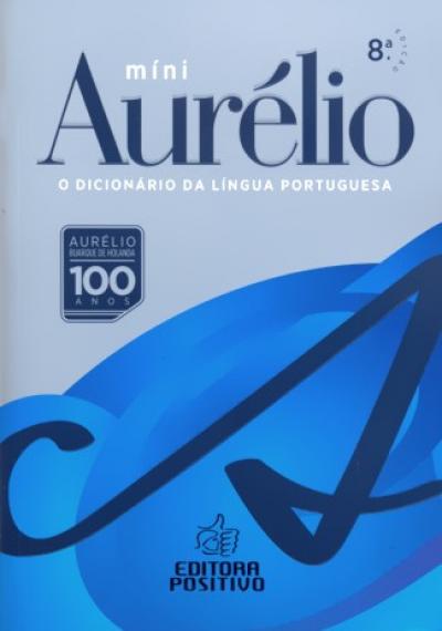 MINI DICIONÁRIO AURÉLIO DA LÍNGUA PORTUGUESA - NOVA ORTOGRAFIA