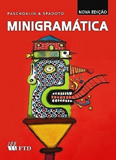 MINIGRAMÁTICA PASCHOALIN &SPADOTO -EDIÇÃO RENOVADA