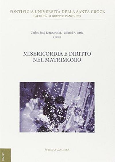 MISERICORDIA E DIRITTO NEL MATRIMONIO - 1ª