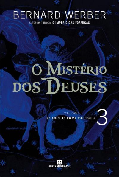 MISTERIO DOS DEUSES, O - VOL. 3 - TRILOGIA O CICLO DOS DEUSES